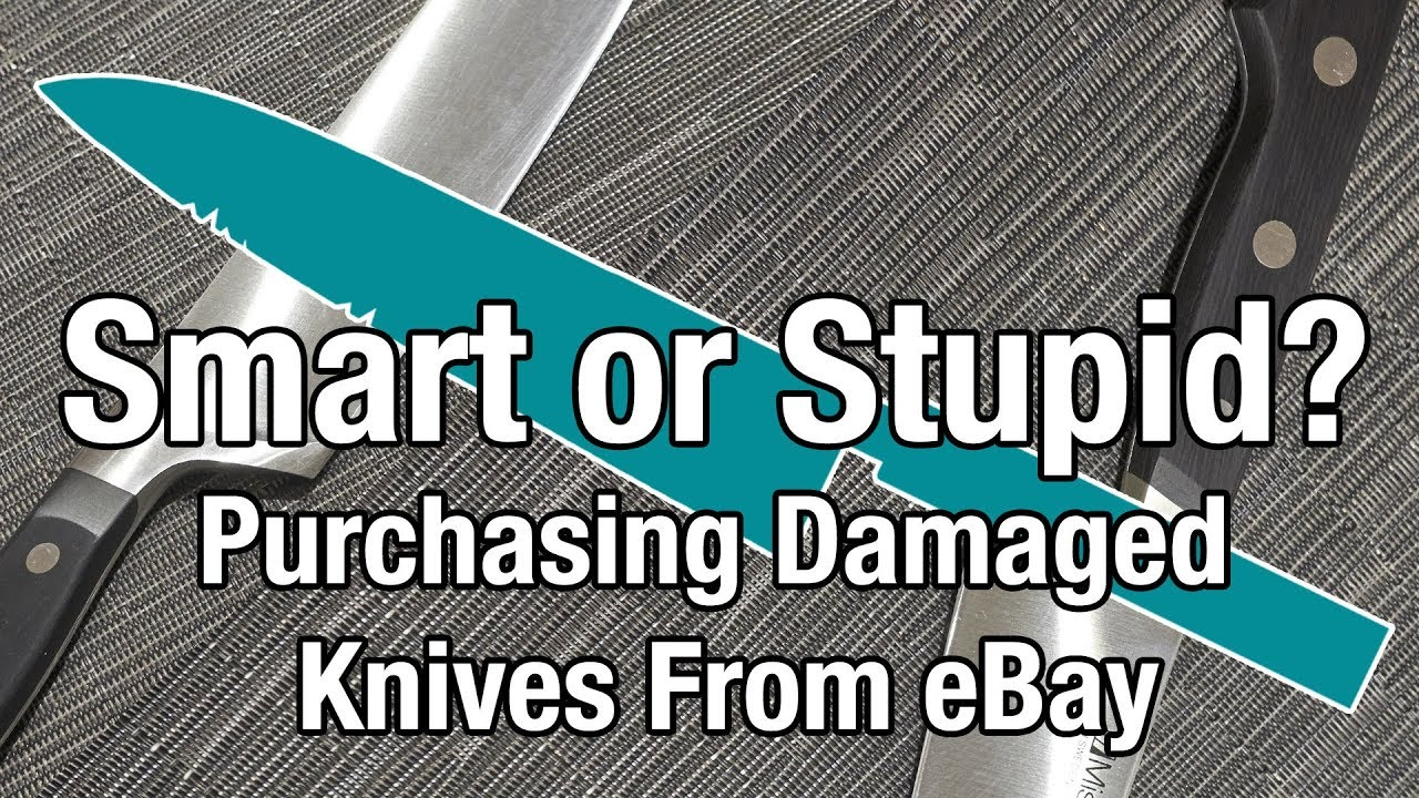 Smart or Stupid? Purchasing Damaged Knives From eBay - YouTube