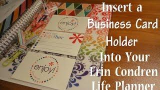 HOW TO: Insert a Business Card Holder Into Your Erin Condren Life Planner