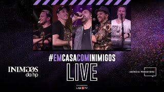 LIVE #EmCasacomInimigos  |  #FiqueEmCasa e cante #Comigo