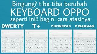cara merubah tampilan keyboard oppo