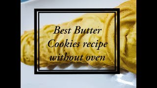 Best butter cookies recipe without oven | Butter cookies on stove top | No oven butter cookies