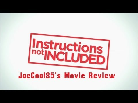 Instructions Not Included 2013 Joseph A Soboras Movie Review