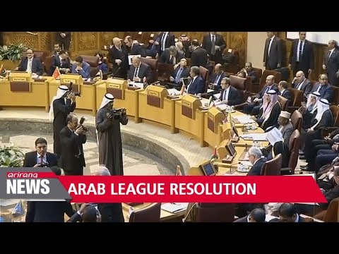 Arab league adopts resolution criticizing Trump's Jerusalem move
