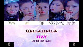 ITZY DALLA DALLA - Color Coded Lyrics Rom Han Eng