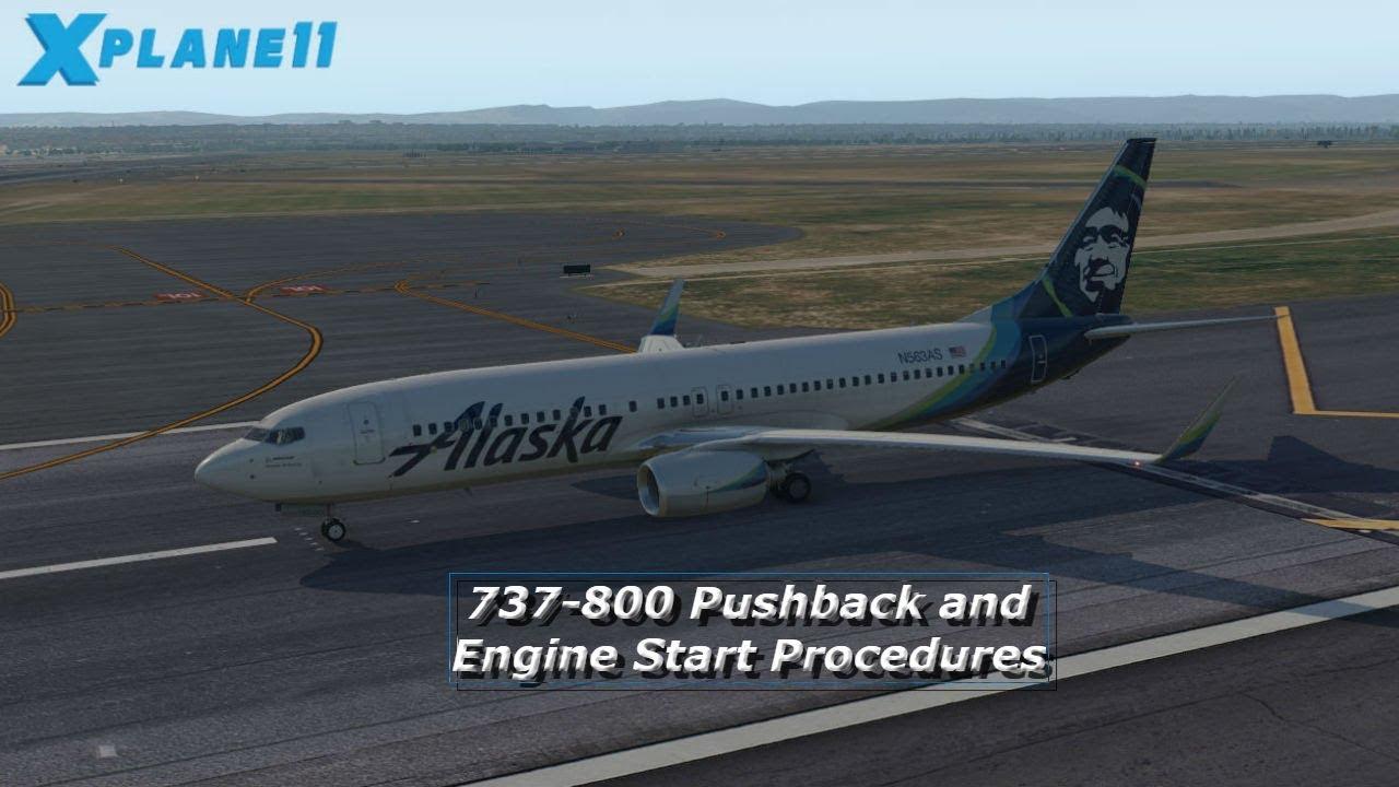 Zibo 737-800 Startup Procedures #5  Pushback and Engine Start Procedures