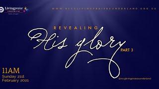 Family Celebration Service || Revealing HIS GLORY 3