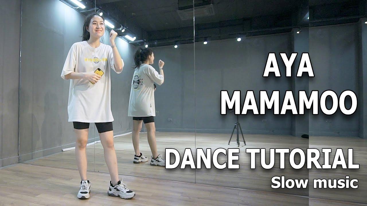 Hướng dẫn nhảy vào nhạc 마마무 (MAMAMOO) - AYA   ( Kpop Dance Tutorial ) [ Minh Hiền Official ]