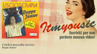Beppe Junior - Celebre mazurka variata - ITmYOUsic