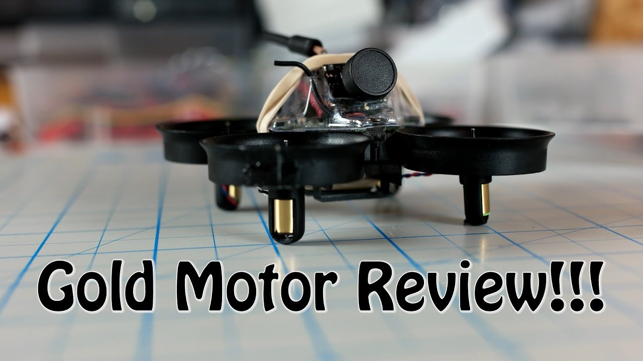 24k gold tiny whoop newbeedrone motor review youtube for Lumenier tiny whoop motors