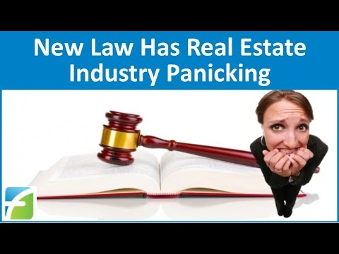 New Law Has Real Estate Industry Panicking