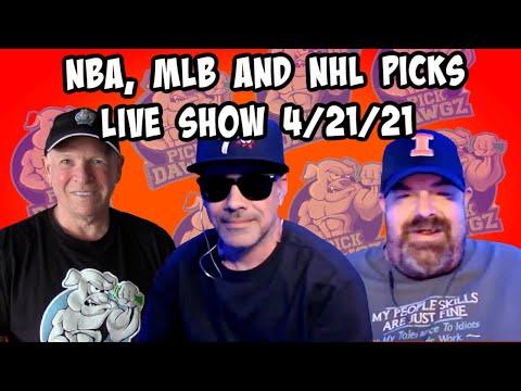 Live Sports Betting Picks 4/21/21 - NBA, MLB and NHL Picks