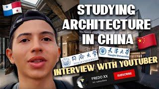 Living and Studying Architecture at Tongji University China Youtuber FREDO XX from Panama