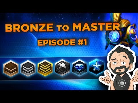 Starcraft 2 - Bronze to Master #1 - First Games and First Tips ! (Bronze to Silver)