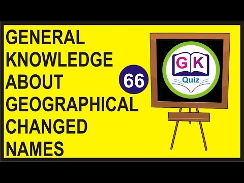 General Knowledge About Geographical Changed Names | Geographical old and New Names of Cities