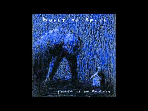 Built to Spill - Things Fall Apart - LYRICS