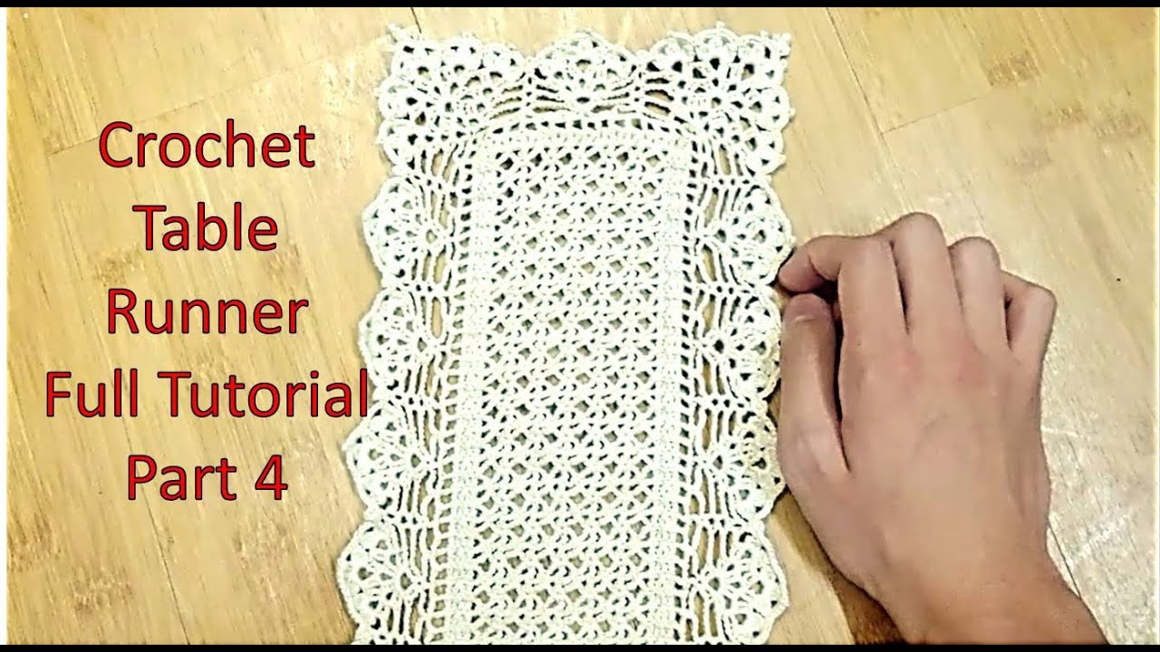 Learn How To Crochet A TABLE RUNNER And Customize Itu0027s Length Tutorial Part  4