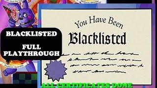 BLACKLISTED Certificate - Full Playthrough - Freddy Fazbear's Pizzeria Simulator (FNaF 6)