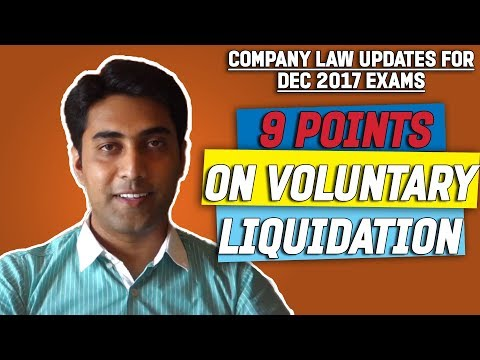 9 Points on Voluntary Liquidation Process - Insolvency and Bankruptcy Code