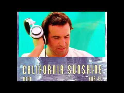 The Classic California Sunshine by Dj Miko 1994-2017 Revamp