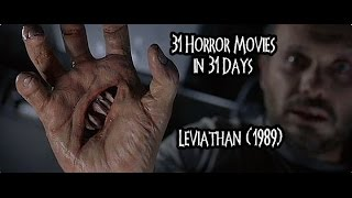 31 Horror Movies in 31 Days: LEVIATHAN (1989)