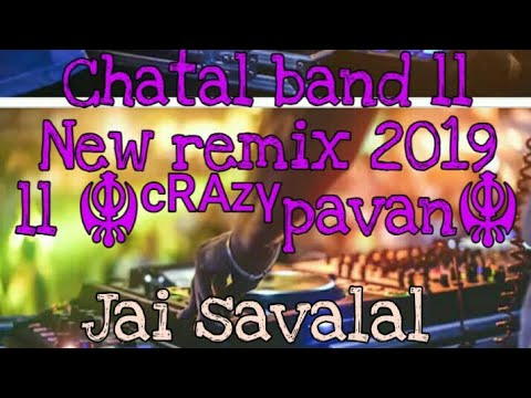 Chatal Band 2019 Ll New Band Remix Ll Dj Pavan Naik Channel Ll Please Subscribe