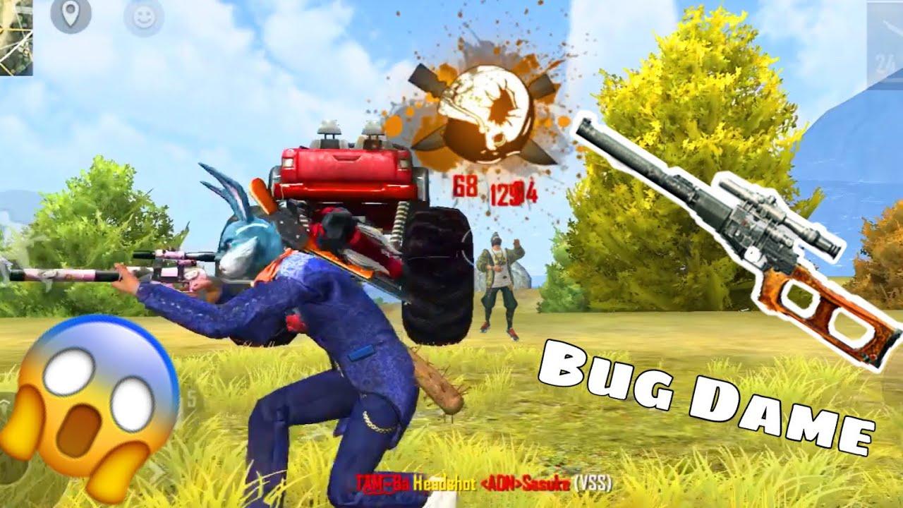 Bug Dame VSS Sức Mạnh Khủng Bắn 1 Nhân Thành 10/ Hoang Ba