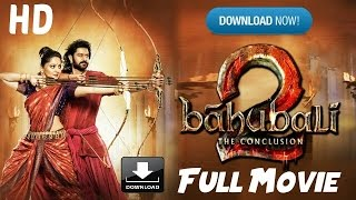 Baahubali 2 Full Movie Download & Online Watch HD - 1080p Torrent