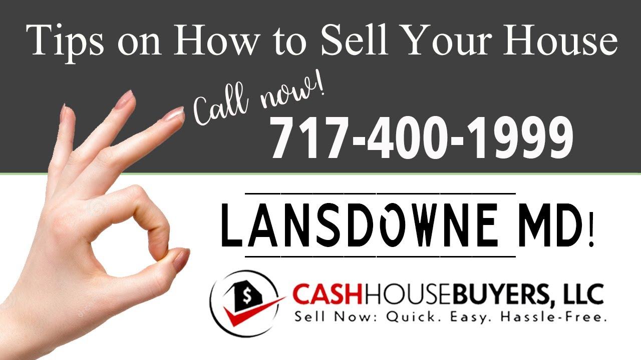 Tips Sell House Fast Lansdowne   Call 7174001999   We Buy Houses Lansdowne
