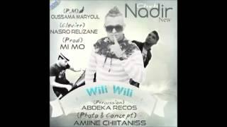 Cheb Nadir avec Nasro Relizane  Wili Wili 2015 ( Grand Succés )