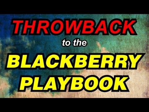 Playbook Throwback - Is it still worth it?????