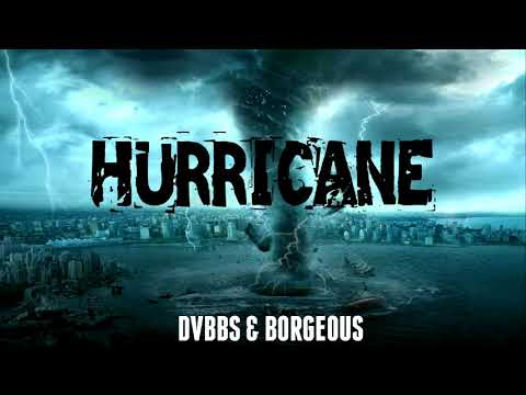 DVBBS & Borgeous - Hurricane (Original Mix)