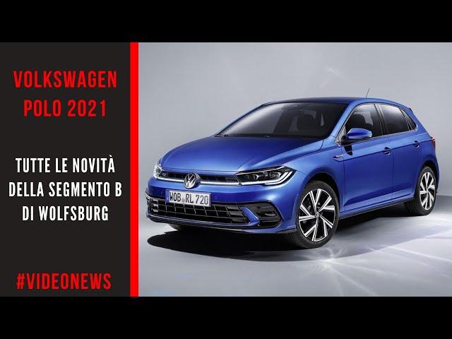 VOLKSWAGEN POLO 2021 | Tutte le novità della segmento B di Wolfsburg