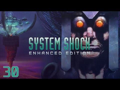 System Shock Enhanced Edition (Gameplay/Playthrough) - Part
