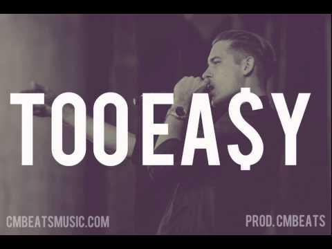 "FREE - G-Eazy x Big Sean x K Camp Type Beat ""Too Easy"""