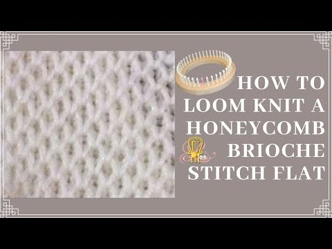 How To Loom Knit Honeycomb Brioche Stitch Flat Youtube
