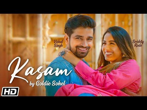 Kasam | Goldie Sohel | Srishty Rode | Vishal S| Bibhuti Gogoi| Rahul Mishra| Latest Hindi Songs 2020