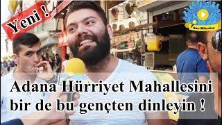 Adana Hürriyet Mahallesini bir de bu gençten dinleyin - SARI MİKROFON