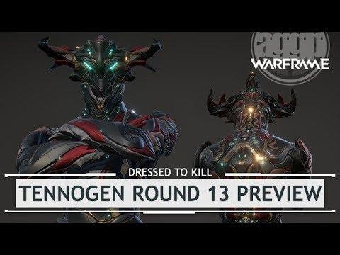 Warframe: TennoGen Round 13 Preview [dressedtokil]