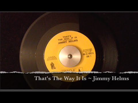 That's The Way It Is ~ Jimmy Helms