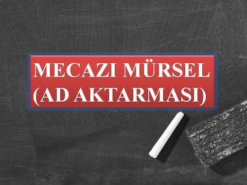 Mecaz-ı Mürsel ( EDEBİ SANATLAR )