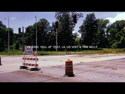 Lil Keed - Pull Up ft. YNW Melly & Lil Uzi Vert [Official Audio]