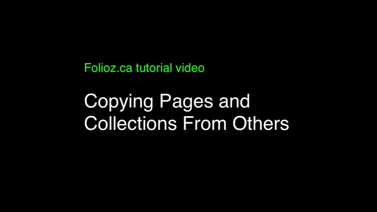 Tutorial Fifteen Copying Others Pages and Collections