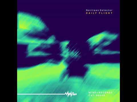 Neritaan Selector - Daily Flight (Original Mix)