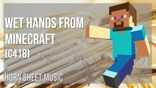 EASY Horn Sheet Music: How to play Wet Hands from Minecraft by C418