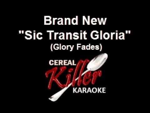 CKK - Brand New - Sic Transit Gloria (Glory Fades) (Karaoke)
