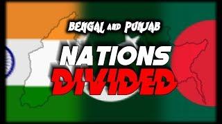 Bengal and Punjab: Nations Divided