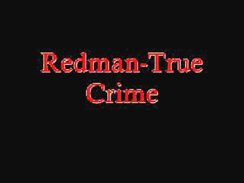 Redman-True Crime