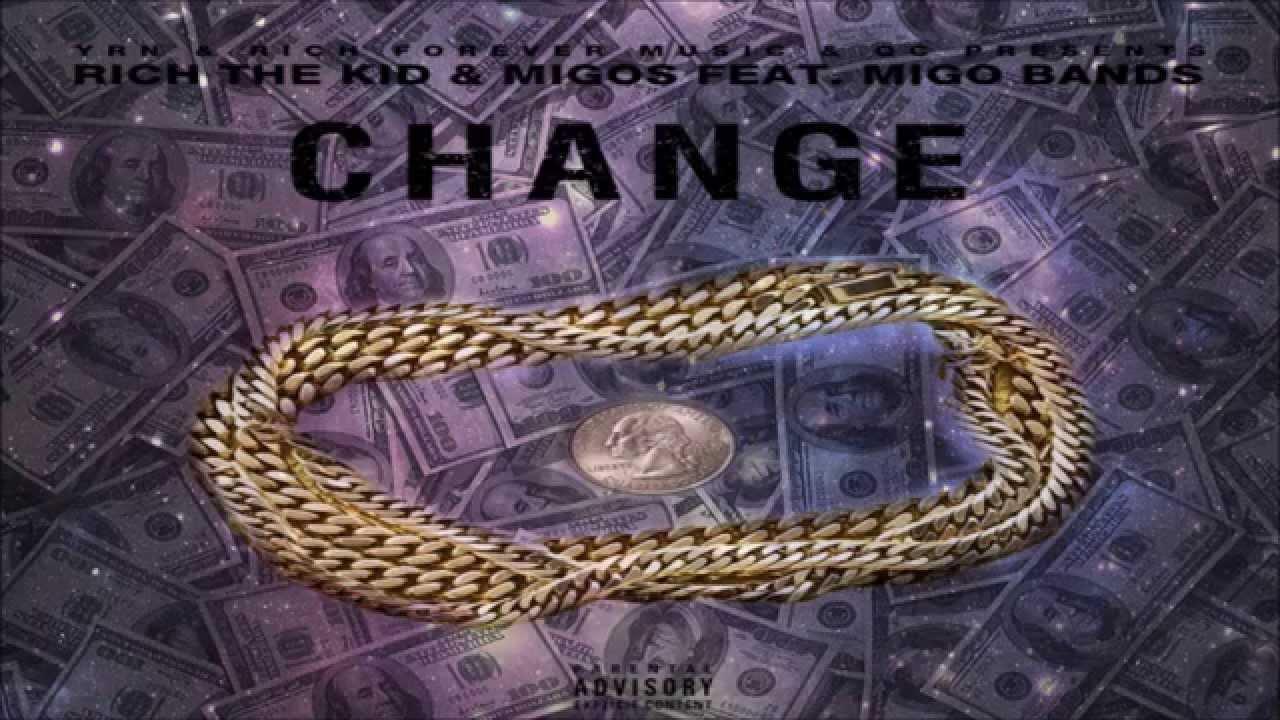 Download Rich The Kid & Migos - Change Ft. Migo Bands