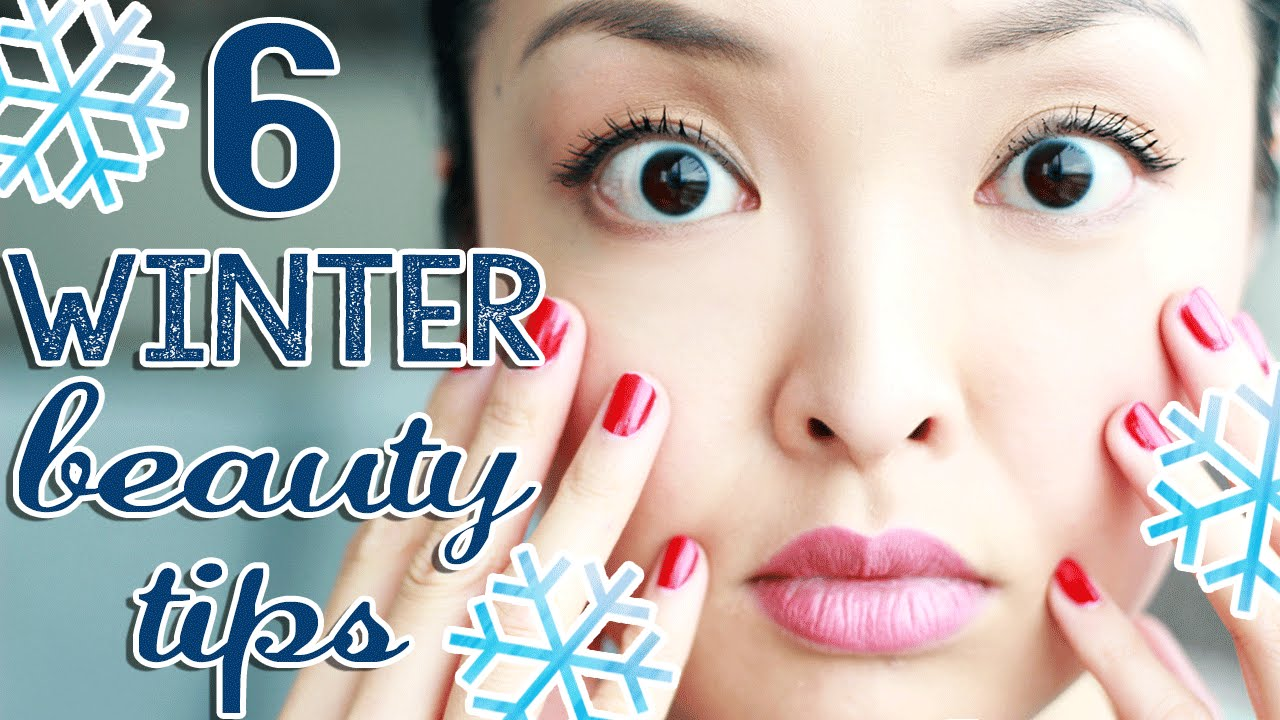 10 Winter Beauty Tips You Need To Know!