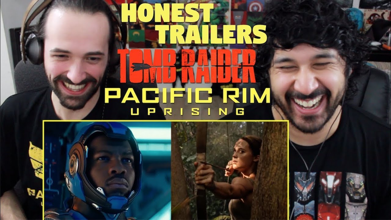 Honest Trailers – TOMB RAIDER / PACIFIC RIM: UPRISING – REACTION & DISCUSSION!!!